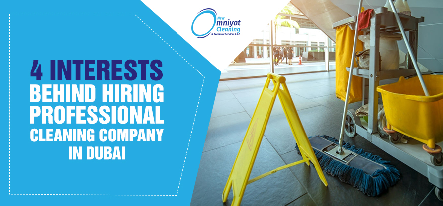 hiring professional cleaning company in dubai